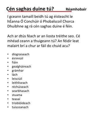 I gceann tamaill beidh tú ag éisteacht le hÉanna Ó Conchúir ó Phobalscoil Chorca