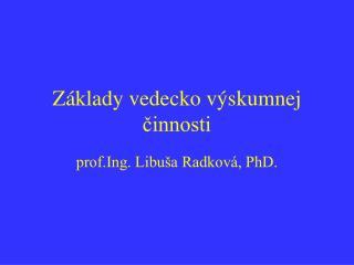 Základy vedecko výskumnej činnosti