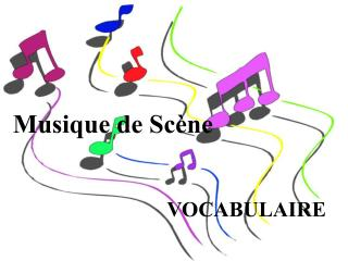 Musique de Scène