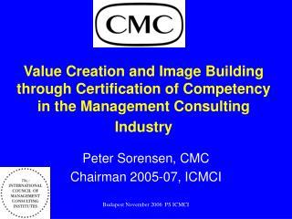 Peter Sorensen, CMC Chairman 2005-07, ICMCI