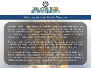 Hotel Kanha Treasure in Forest, hotels in kanha, resorts in