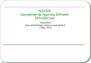 NSY102 Conception de logiciels Intranet  Introduction