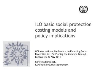 ILO basic social protection costing models and  policy implications