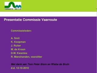 Presentatie Commissie Vaarroute
