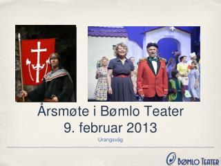 Årsmøte i Bømlo Teater 9. februar 2013