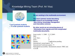 Knowledge Mining Team (Prof. Ari Visa)