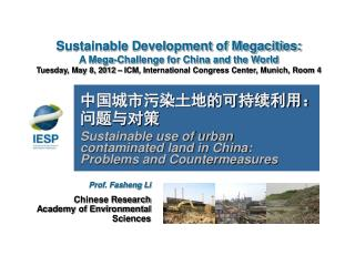 Sustainable Development of Megacities: A Mega-Challenge for China and the World