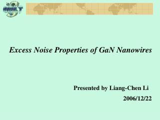 Excess Noise Properties of GaN Nanowires