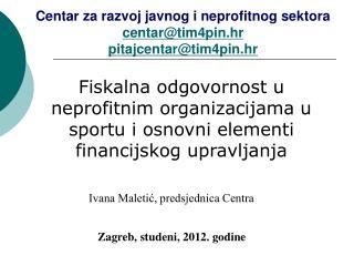 Zagreb, studeni, 2012. godine