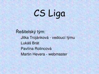 CS Liga
