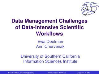 Data Management Challenges of Data-Intensive Scientific Workflows