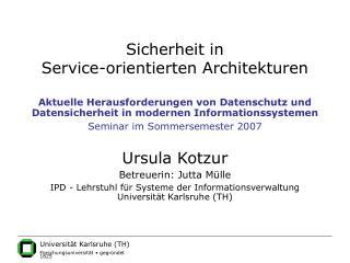 Sicherheit in  Service-orientierten Architekturen
