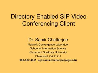 Directory Enabled SIP Video Conferencing Client