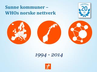 Sunne kommuner –  WHOs  norske nettverk