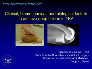 Clinical, biomechanical, and biological factors to achieve deep flexion in TKA