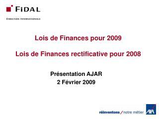 Lois de Finances pour 2009  Lois de Finances rectificative pour 2008