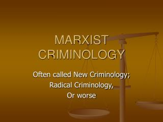 MARXIST CRIMINOLOGY