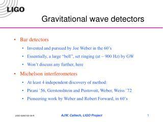Gravitational wave detectors