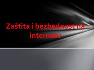 Zaštita i bezbednost na internetu