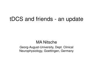 tDCS and friends - an update