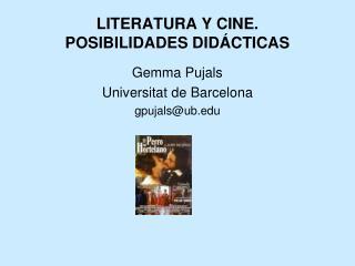 LITERATURA Y CINE.  POSIBILIDADES DID CTICAS