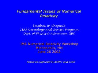 Fundamental Issues of Numerical Relativity