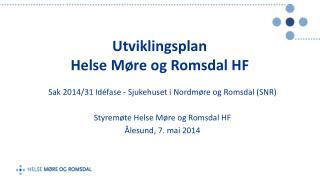 Utviklingsplan  Helse Møre og Romsdal HF
