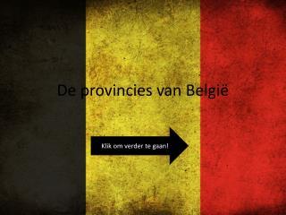 De provincies van België