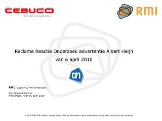 RMI  FULLSERVICE MARKTONDERZOEK drs. Edouard Buning Amsterdam/Heerlen, april 2010