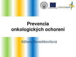 Prevencia  onkologických ochorení