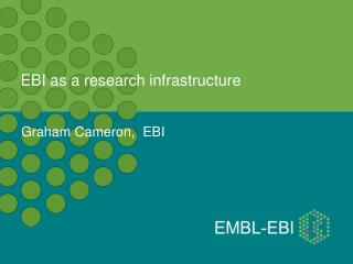 EBI as a research infrastructure