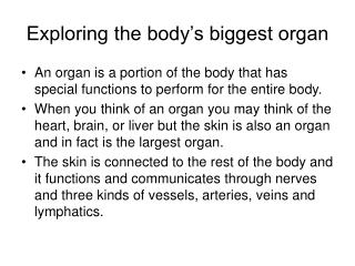 Exploring the body's biggest organ
