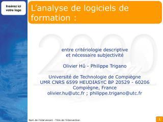 L'analyse de logiciels de formation :