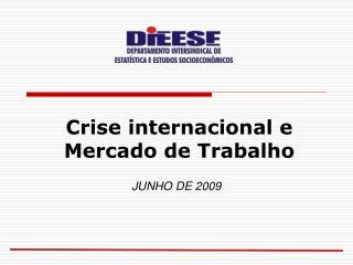 Crise internacional e Mercado de Trabalho