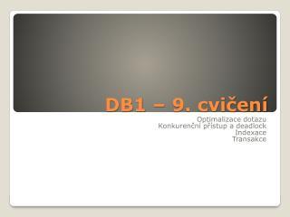 DB1 – 9. cvičení