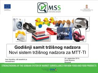 Godi šnji samit tržišnog nadzora Novi sistem tržišnog nadzora za MTT-TI