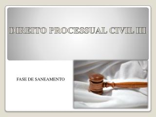 DIREITO PROCESSUAL CIVIL III