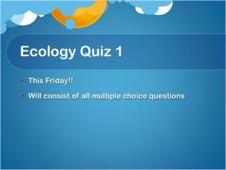 Ecology Quiz 1