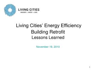 Living Cities' Energy Efficiency Building Retrofit  Lessons Learned