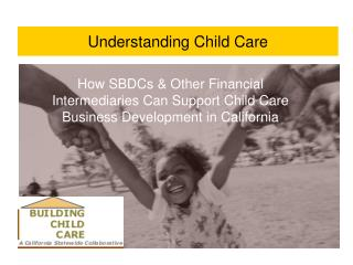 Understanding Child Care