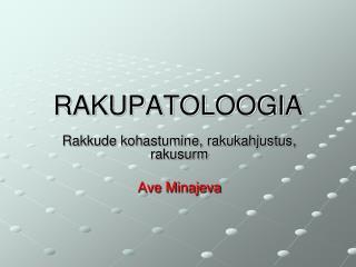 RAKUPATOLOOGIA