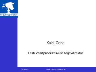 Kaidi Oone Eesti Väärtpaberikeskuse tegevdirektor