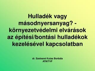 dr. Szelesné Kutas Borbála ATIKTVF