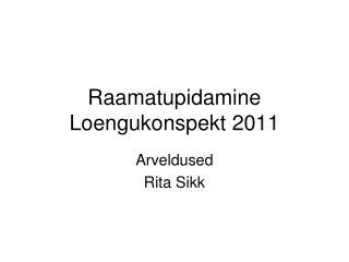 Raamatupidamine Loengukonspekt 2011