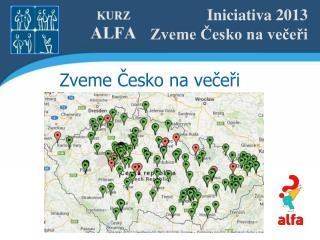 Iniciativa 2013  Zveme Česko na večeři