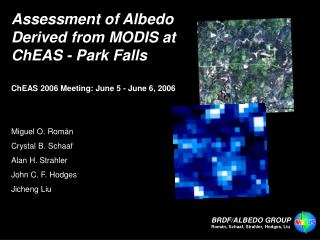 Assessment of Albedo Derived from MODIS at ChEAS - Park Falls