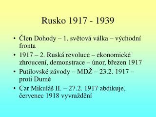 Rusko 1917 - 1939