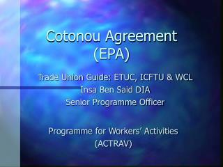 Cotonou Agreement (EPA)