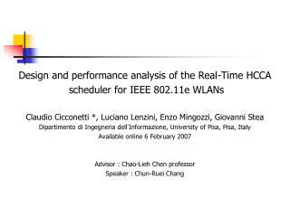 Design and performance analysis of the Real-Time HCCA  scheduler for IEEE 802.11e WLANs
