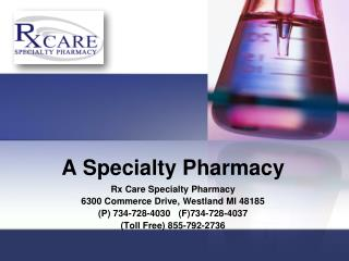 The rxcare speciality pharmacy services